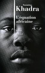 Vente Livre Numérique : L'Équation africaine  - Yasmina Khadra