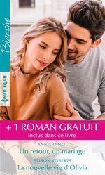 Vente Livre Numérique : Un retour, un mariage - La nouvelle vie d'Olivia - Une maman pour Kyle  - Annie O'Neil - Alison Roberts
