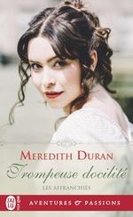 Vente Livre Numérique : Les Affranchies (Tome 5) - Trompeuse docilité  - Meredith Duran