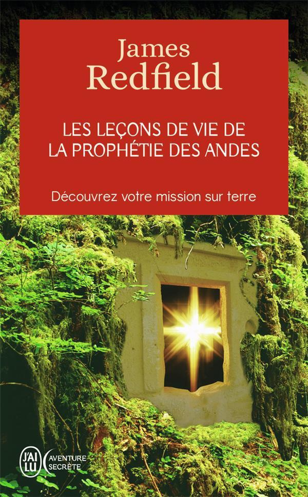 LES LECONS DE VIE DE LA PROPHETIE DES ANDES  -  DECOUVREZ VOTRE MISSION SUR TERRE