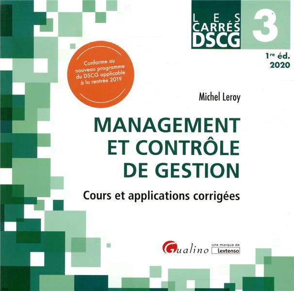 DSCG 3 ; management et contrôle de gestion ; cours et applications corrigées (édition 2020)