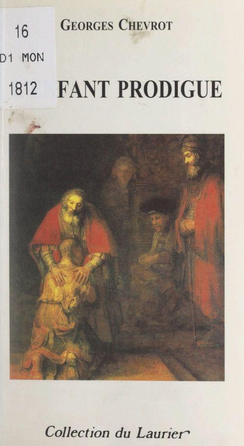 L'enfant prodigue  - Georges Chevrot