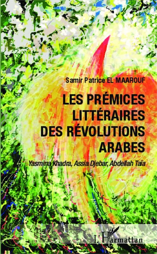 Les prémices littéraires des révolutions arabes