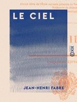 Vente Livre Numérique : Le Ciel  - Jean-Henri Fabre
