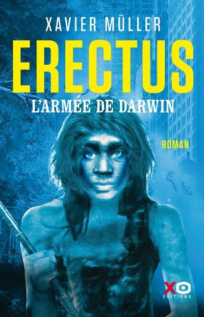 Erectus, l'armée de Darwin