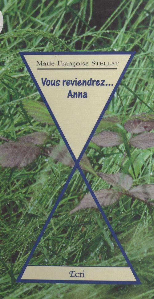 Vous reviendrez... Anna