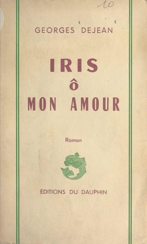 Iris ô mon amour