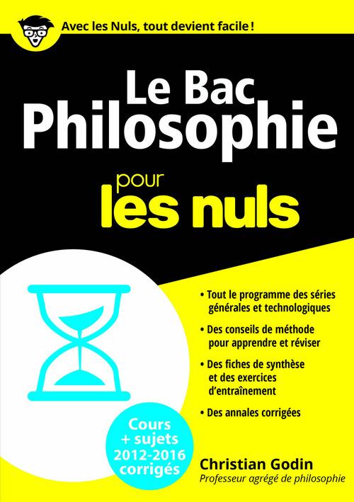 Le bac philosophie pour les nuls (édition 2016)