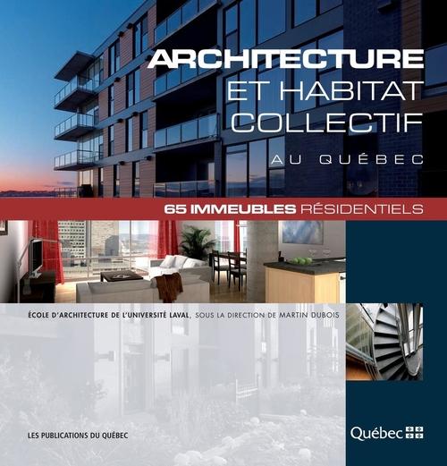 Architecture et habitat collectif au quebec