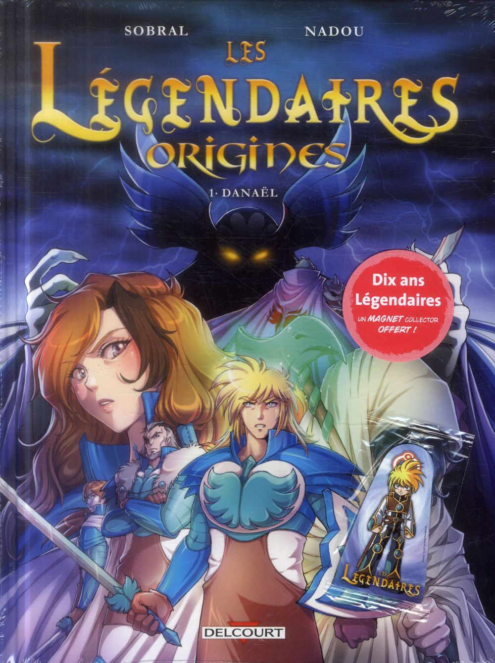 Les Legendaires - Origines T.1 ; Danael