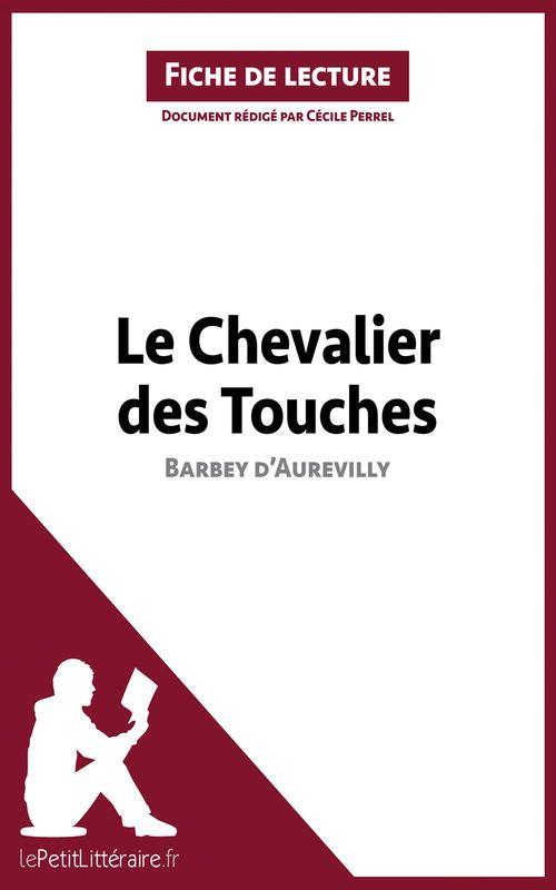 Le chevalier des touches, de Barbey d'Aurevilly ; analyse complète de l'oeuvre et résumé