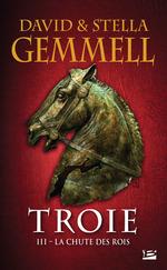 La Chute des rois  - David Gemmell - Stella Gemmell