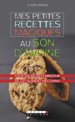 Vente Livre Numérique : Mes petites recettes magiques au son d'avoine  - Claire Pinson