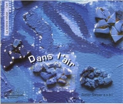 Dans l'air coll la science infuse l'art