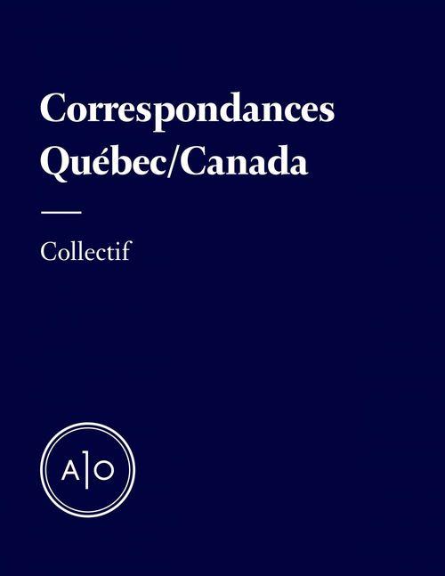 Correspondances - Québec/Canada