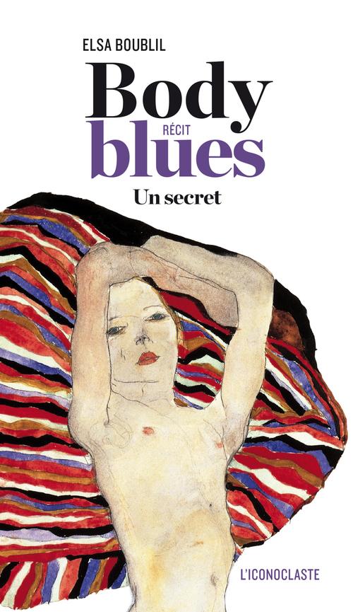 body blues ; un secret