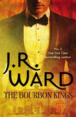 Vente EBooks : The Bourbon Kings  - J.R. Ward