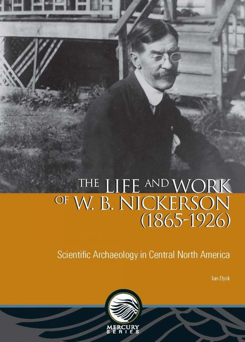 The Life and Work of W. B. Nickerson (1865-1926)