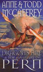 Dragon's Fire  - Anne McCaffrey Todd McCaffrey