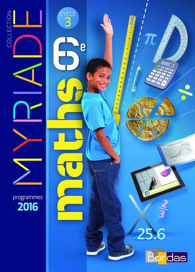 MYRIADE ; mathématiques ; 6ème ; manuel de l'élève (édition 2016)