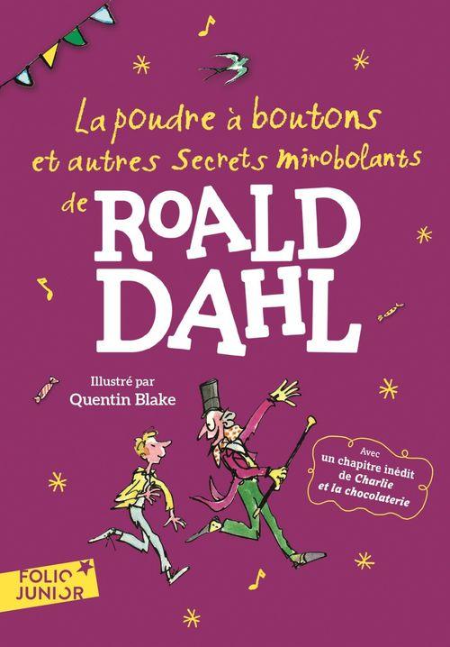 La poudre à boutons et autres secrets mirobolants de Roald Dahl