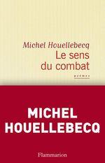Vente Livre Numérique : Le sens du combat  - Michel Houellebecq