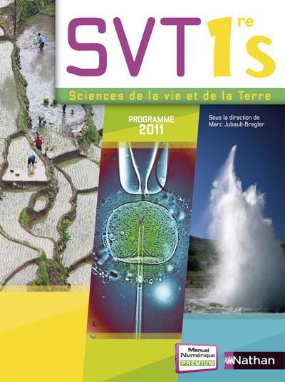 Sciences De La Vie Et De La Terre ; 1ere ; Programme 2011