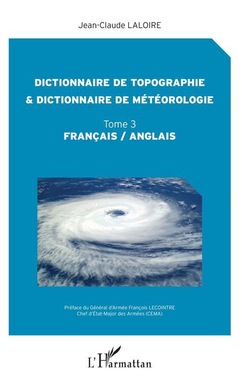 dictionnaire de topographie et dictionnaire de météorologie t.3