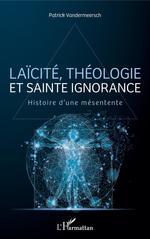 Laïcité, théologie et sainte ignorance
