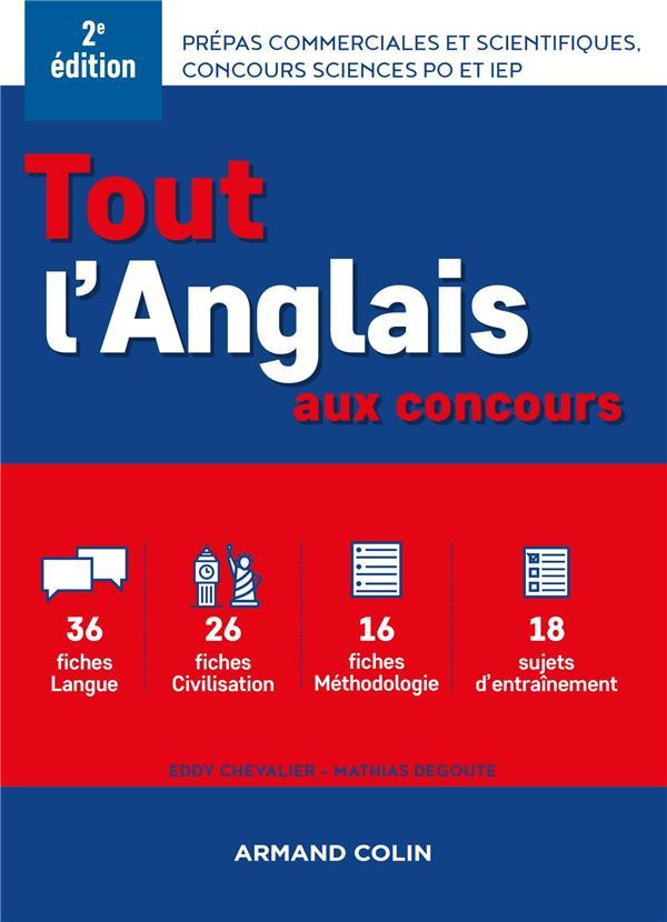 Tout L'Anglais Aux Concours ; Prepas Commerciales Et Scientifiques, Concours Sciences Po Et Iep (2e Edition)