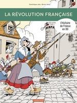 Vente Livre Numérique : L'Histoire de France en BD - La Révolution française  - Dominique Joly