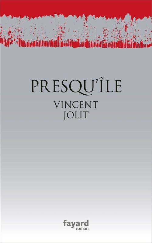 Presqu'île  - Vincent Jolit