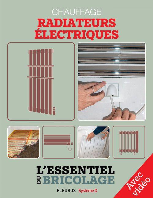 Chauffage - radiateurs électriques (avec vidéo)