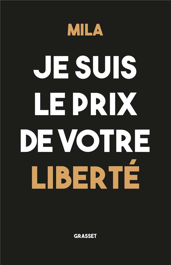 je suis le prix de votre liberté