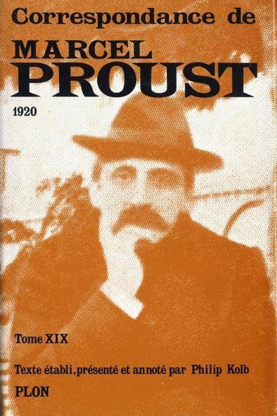 Correspondance de Marcel proust t.XIX ; 1920