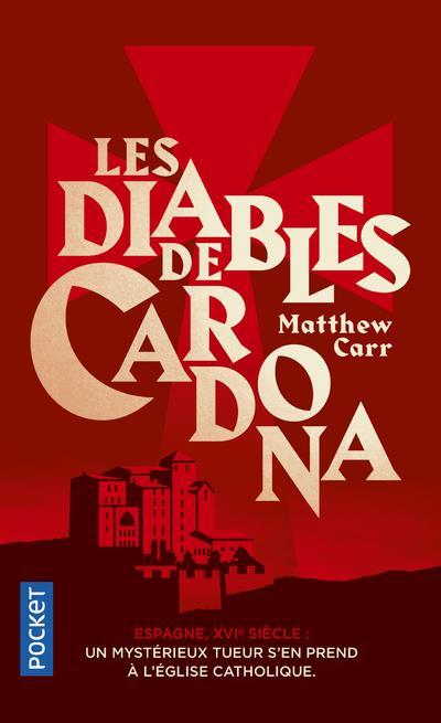 CARR, MATTHEW - LES DIABLES DE CARDONA