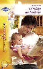 Vente EBooks : Le refuge du bonheur (Harlequin Horizon)  - Susan Meier