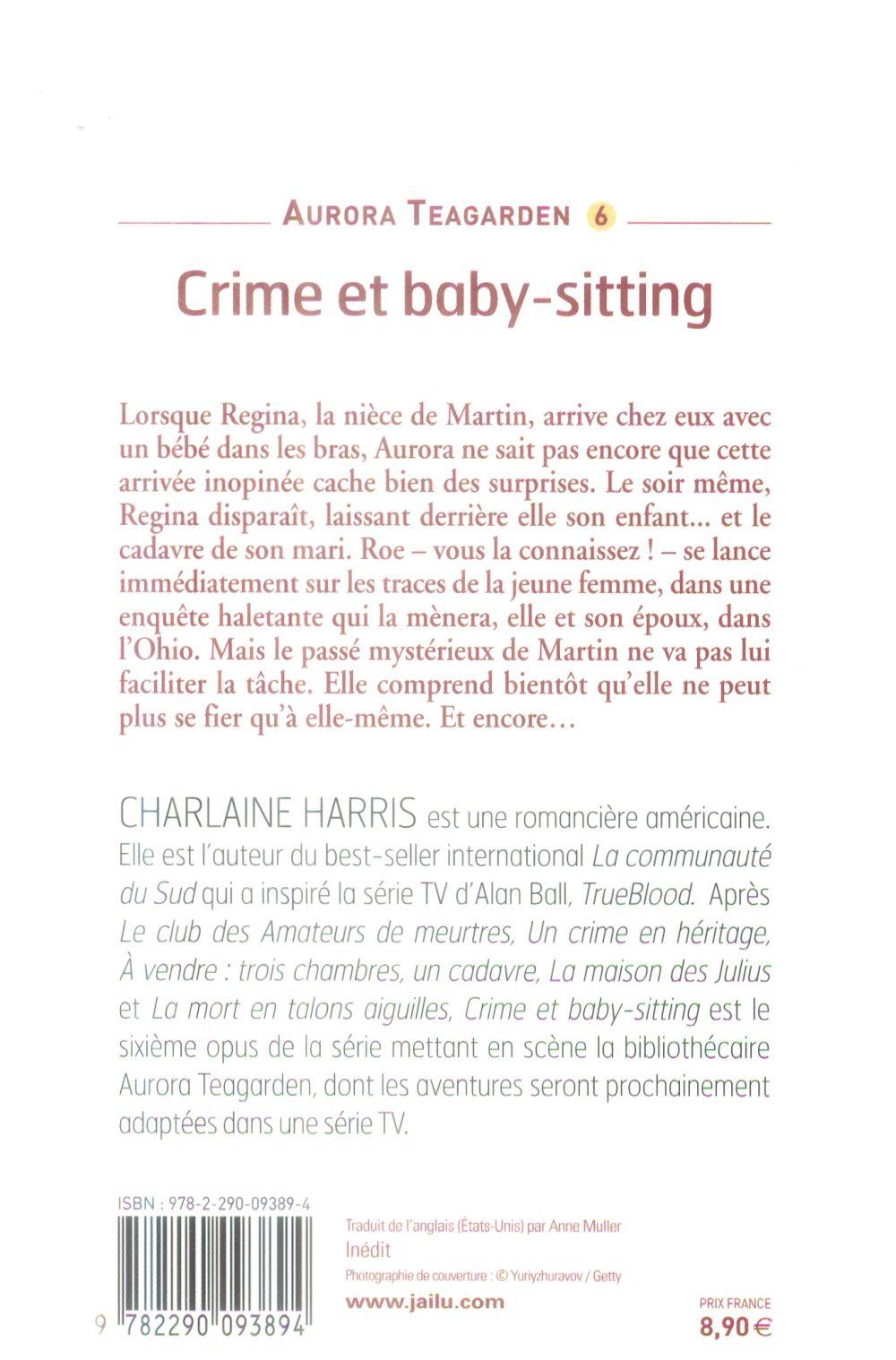 Aurora Teagarden t.6 ; crime et baby-sitting