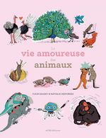 Vente Livre Numérique : La vie amoureuse des animaux  - Fleur Daugey