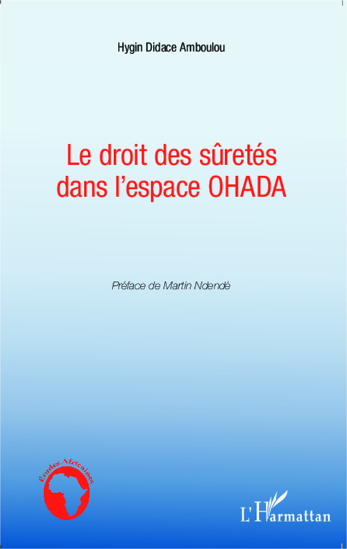 Le droit des sûretés dans l'espace OHADA