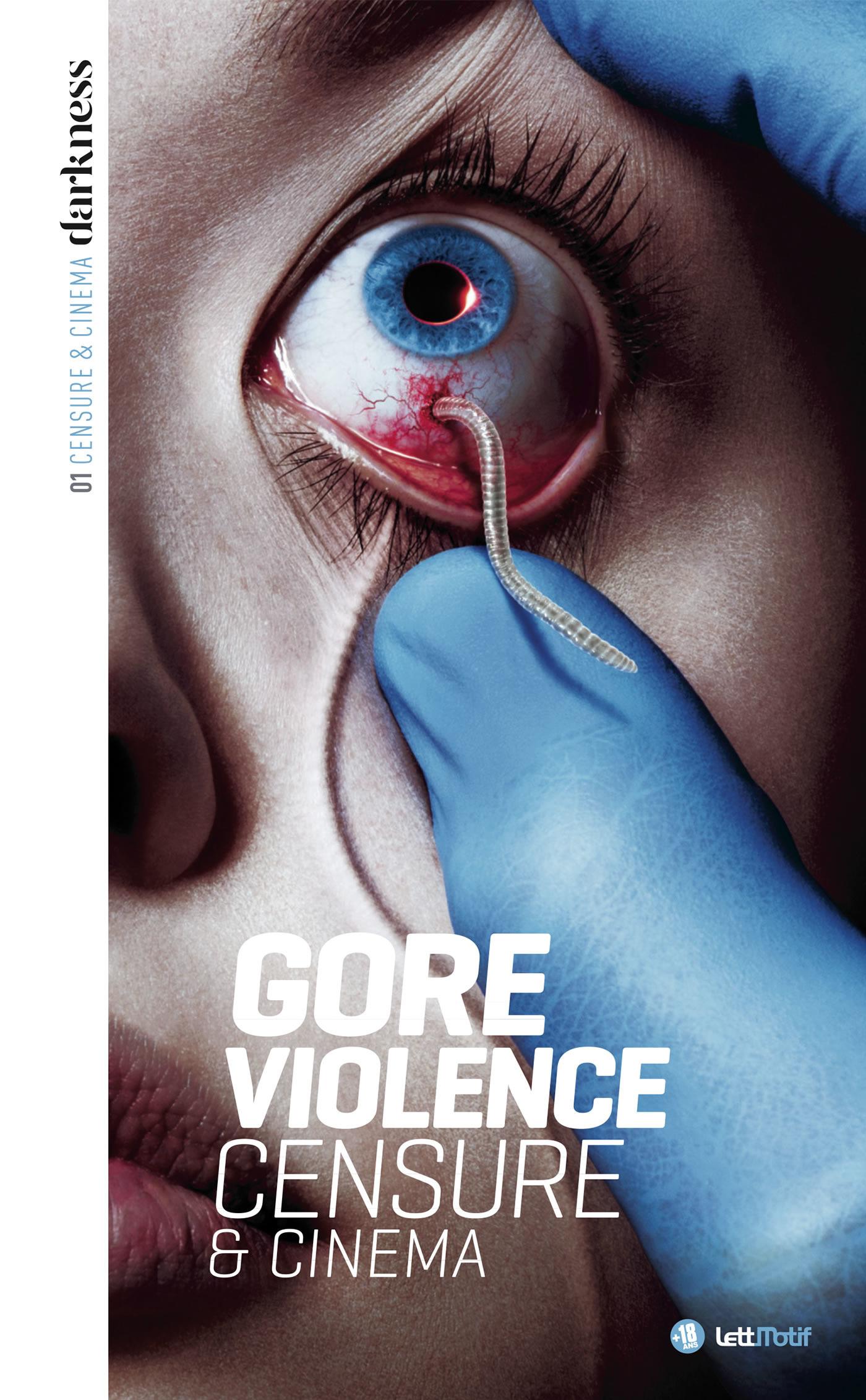 Censure et cinéma t.1 ; gore & violence