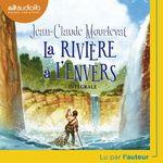 Vente AudioBook : La Rivière à l'envers  - Jean-Claude Mourlevat