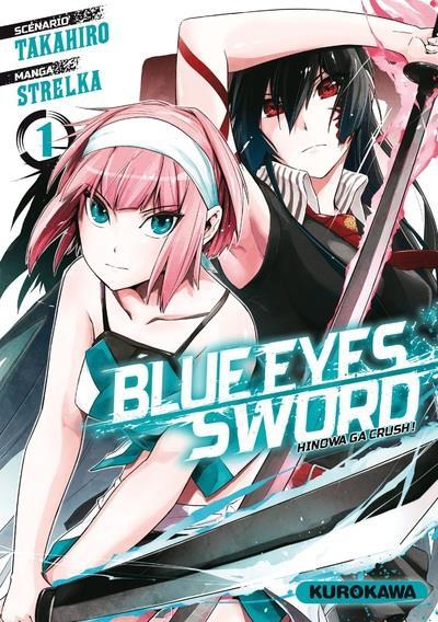 Blue eyes sword T.1
