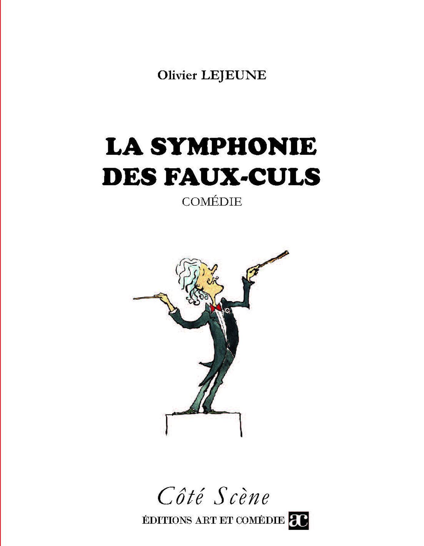 La symphonie des faux culs