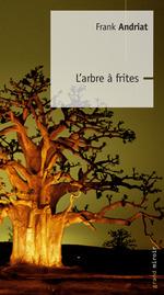 Vente Livre Numérique : L'Arbre à Frites  - Frank Andriat