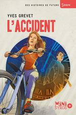 Vente EBooks : L'accident  - Yves GREVET