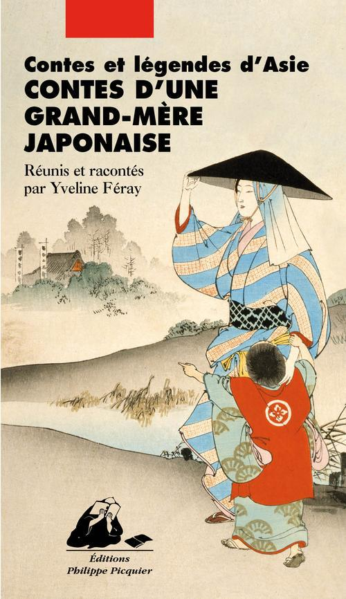 Contes D'Une Grand-Mere Japonaise