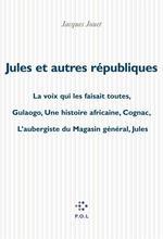Vente EBooks : Jules et autres republiques  - Jacques Jouet