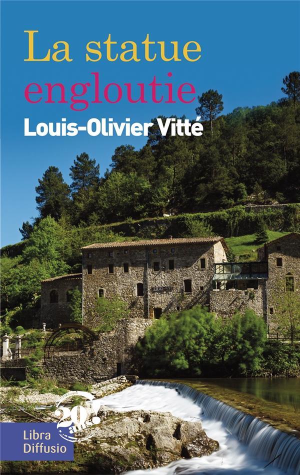 La statue engloutie de Louis-Olivier Vitté