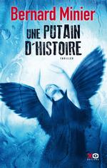 Vente Livre Numérique : Une putain d'histoire  - Bernard Minier